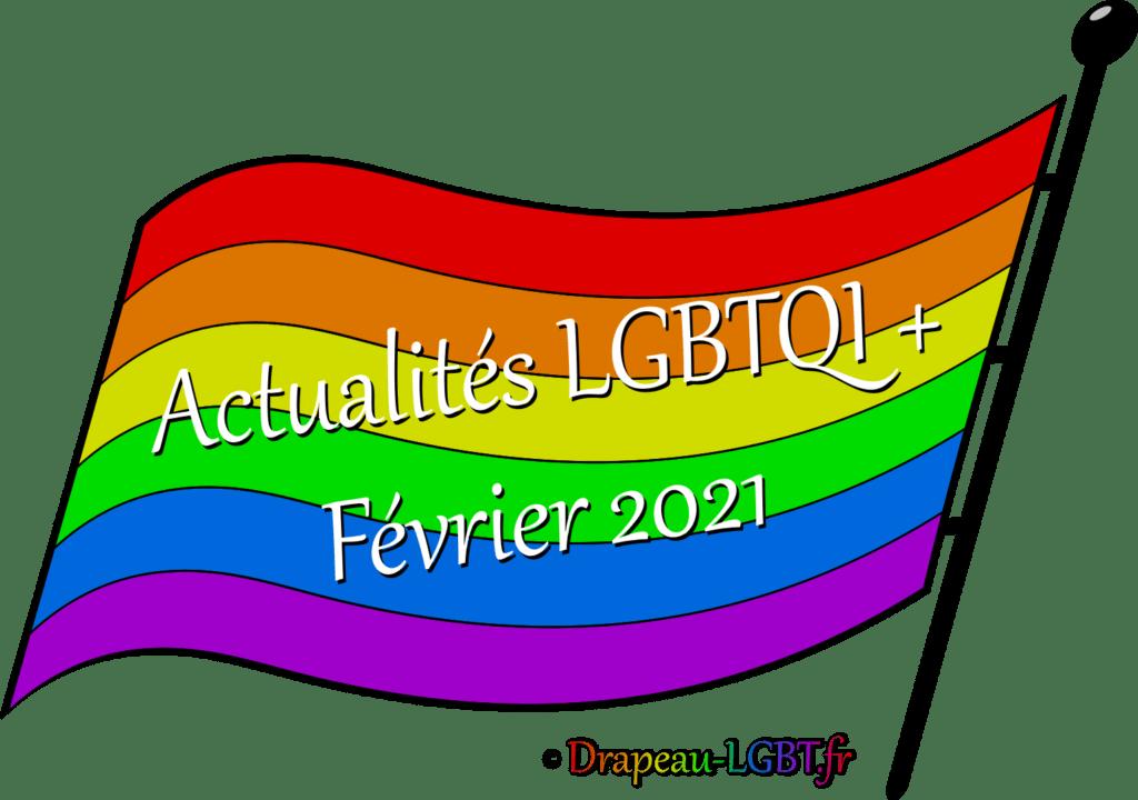Drapeau-lgbt.fr Actualités LGBTQI+ février 2021