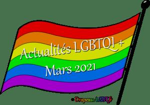 Drapeau-lgbt.fr Actualités LGBTQI+ mars 2021