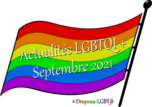 Drapeau-LGBT.fr Actualités LGBTQI+ Septembre 2021