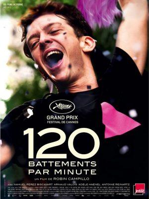 Affiche film 120 Battements par minute de Robin Campillo 2017