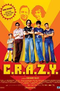 Affiche film C.R.A.Z.Y. de Jean-Marc Vallée 2005