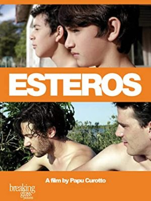 Affiche film Esteros de Papu Curotto 2017