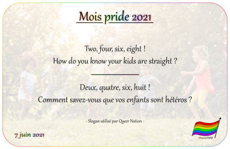 Drapeau-lgbt.fr Mois Pride 2021 Campagne slogans 7 juin two four six eight how do you know your kids are straight