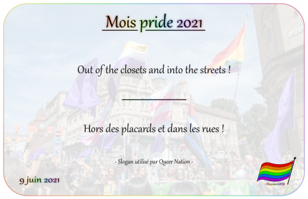 Drapeau-lgbt.fr Mois Pride 2021 Campagne slogans 9 juin out of the closets and into the streets